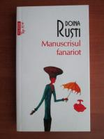 Doina Rusti - Manuscrisul fanariot (Top 10+)
