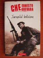 Anticariat: Ernesto Che Guevara - Jurnalul bolivian