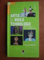 Florence de Meredieu - Arta si noile tehnologii. Arta video, arta numerica