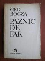 Anticariat: Geo Bogza - Paznic de far