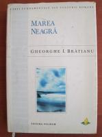 Gheorghe I. Bratianu - Marea Neagra