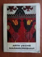 Anticariat: I. D. Stefanescu - Arta veche a Maramuresului