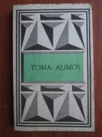 Anticariat: Iordan Datcu - Toma Alimos. Texte poetice alese