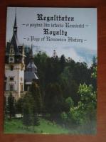 Anticariat: Iulian Voicu - Regalitatea. O pagina din istoria Romaniei