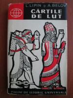 Anticariat: L. Lipin - Cartile de lut