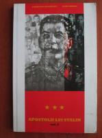 Anticariat: Laurentiu Ungureanu - Apostolii lui Stalin, volumul 3. Cercul ipocritilor