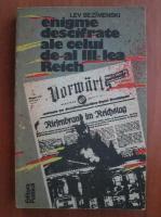 Anticariat: Lev Bezimenski - Enigme descifrate ale celui de al III-lea Reich