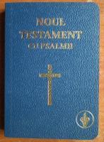 Noul Testament cu Psalmii al Domnului Nostru Isus Hristos (The Gideons International)