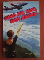 Pavel Corut - Good bye, NATO mon amour!