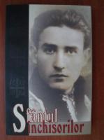 Anticariat: Sfantul inchisorilor. Marturii despre Valeriu Gafencu