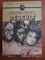 Zaharia Stancu - Descult