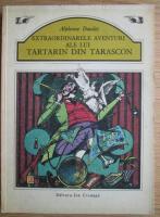 Alphonse Daudet - Extraordinarele aventuri ale lui Tartarin din Tarascon (cu ilustratii)