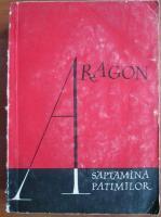 Anticariat: Aragon - Saptamana patimilor