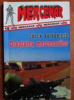 Anticariat: Chuck Bainbridge - Dreptatea mercenarilor