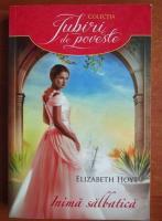 Anticariat: Elizabeth Hoyt - Inima salbatica