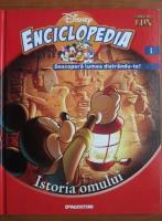 Anticariat: Enciclopedia Descopera lumea distrandu-te, volumul 1. Istoria omului