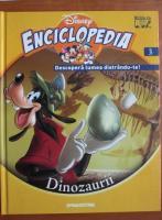 Enciclopedia Descopera lumea distrandu-te, volumul 3. Dinozaurii