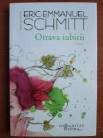Anticariat: Eric Emmanuel Schmitt - Otrava iubirii