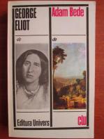 Anticariat: George Eliot - Adam Bede