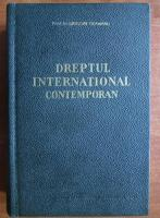 Grigore Geamanu - Dreptul international contemporan (1965)