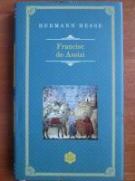 Hermann Hesse - Francisc de Assisi