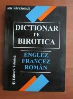 Ion Naftanaila - Dictionar de birotica englez-francez-roman