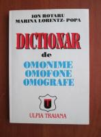 Anticariat: Ion Rotaru - Dictionar de omonime, omofone, omografe