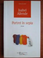 Anticariat: Isabel Allende - Portret in sepia