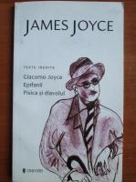 James Joyce - Giacomo Joyce. Epifanii. Pisica si diavolul