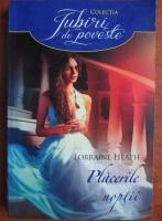 Anticariat: Lorraine Heath - Placerile noptii