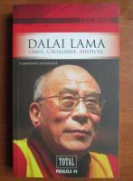 Anticariat: Mayank Chhaya - Dalai Lama, Omul, calugarul, misticul. O biografie autorizata
