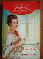 Anticariat: Mia Marlowe - Pretentiile unui crai