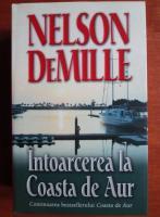 Nelson DeMille - Intoarcerea la Coasta de Aur
