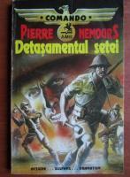 Anticariat: Pierre Nemours - Detasamentul setei