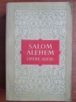 Anticariat: Salom Alehem - Opere alese