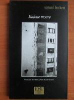 Samuel Beckett - Malone moare