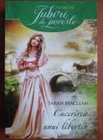 Sarah MacLean - Cucerirea unui libertin