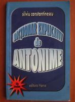 Anticariat: Silviu Constantinescu - Dictionar explicativ de antonime pentru uz scolar
