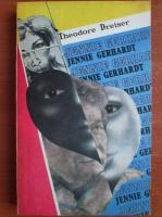 Anticariat: Theodore Dreiser - Jennie Gerhardt