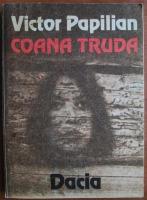 Anticariat: Victor Papilian - Coana Truda