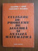 Anticariat: Alexandru V. Leonte - Culegere de probleme de algebra si analiza matematica