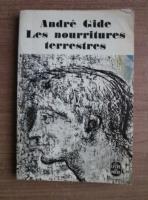 Anticariat: Andre Gide - Les nourritures terrestres