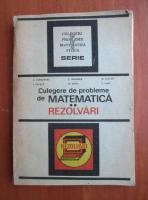 Anticariat: C. Carbunaru - Culege de probleme de matemtica. Rezolvari (volumul 2)