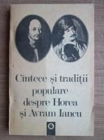 Cantece si traditii populare despre Horea si Avram Iancu