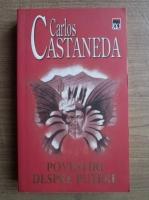 Carlos Castaneda - Povestiri despre putere