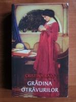 Cristina Bajo - Gradina otravurilor