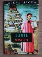 Dante Alighieri - Sonete. Sonetti (editie bilingva)
