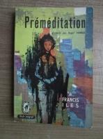Anticariat: Francis Iles - Premeditation