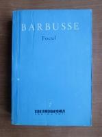 Anticariat: Henri Barbusse - Focul