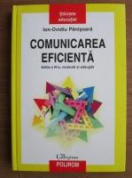 Anticariat: Ion-Ovidiu Panisoara - Comunicarea eficienta (editia a treia)